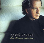 Andre Gagnon - Histoires revees