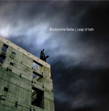 Leap of Faith - Bonhomme Setter